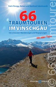 66 Traumtouren im Vinschgau von Reinhard und Bärbel Jakubowski, Karin Rungg